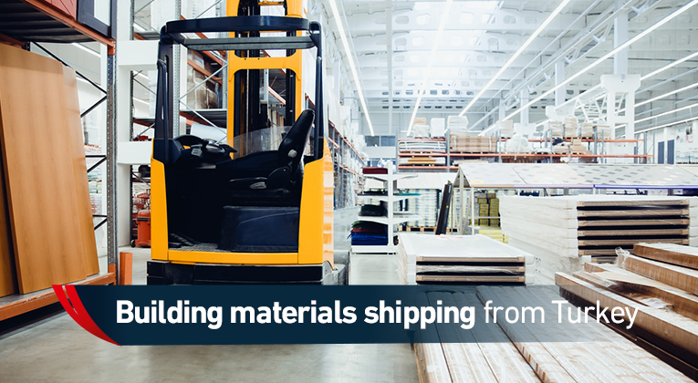 Shipping of building materials from Turkey