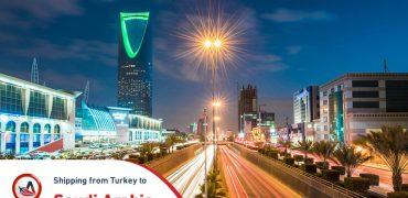 Shipping from Turkey to Saudi Arabia