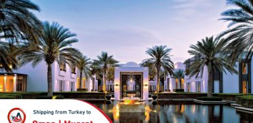 Shipping from Turkey to Oman | Muscat