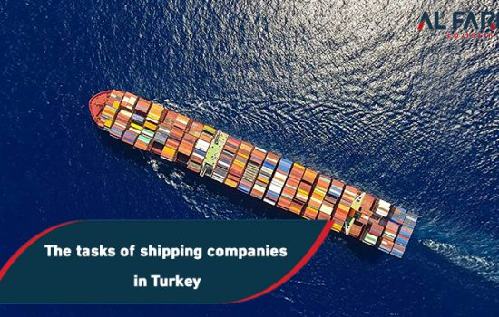 The tasks of shipping companies in Turkey