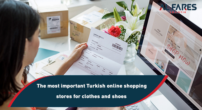 The most important Turkish online shopping stores for clothes and shoes